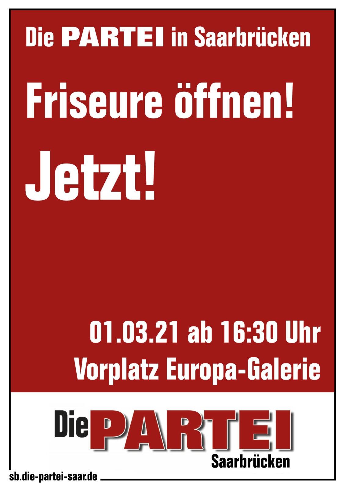 Friseure öffnen – jetzt! Die PARTEI in Saarbrücken