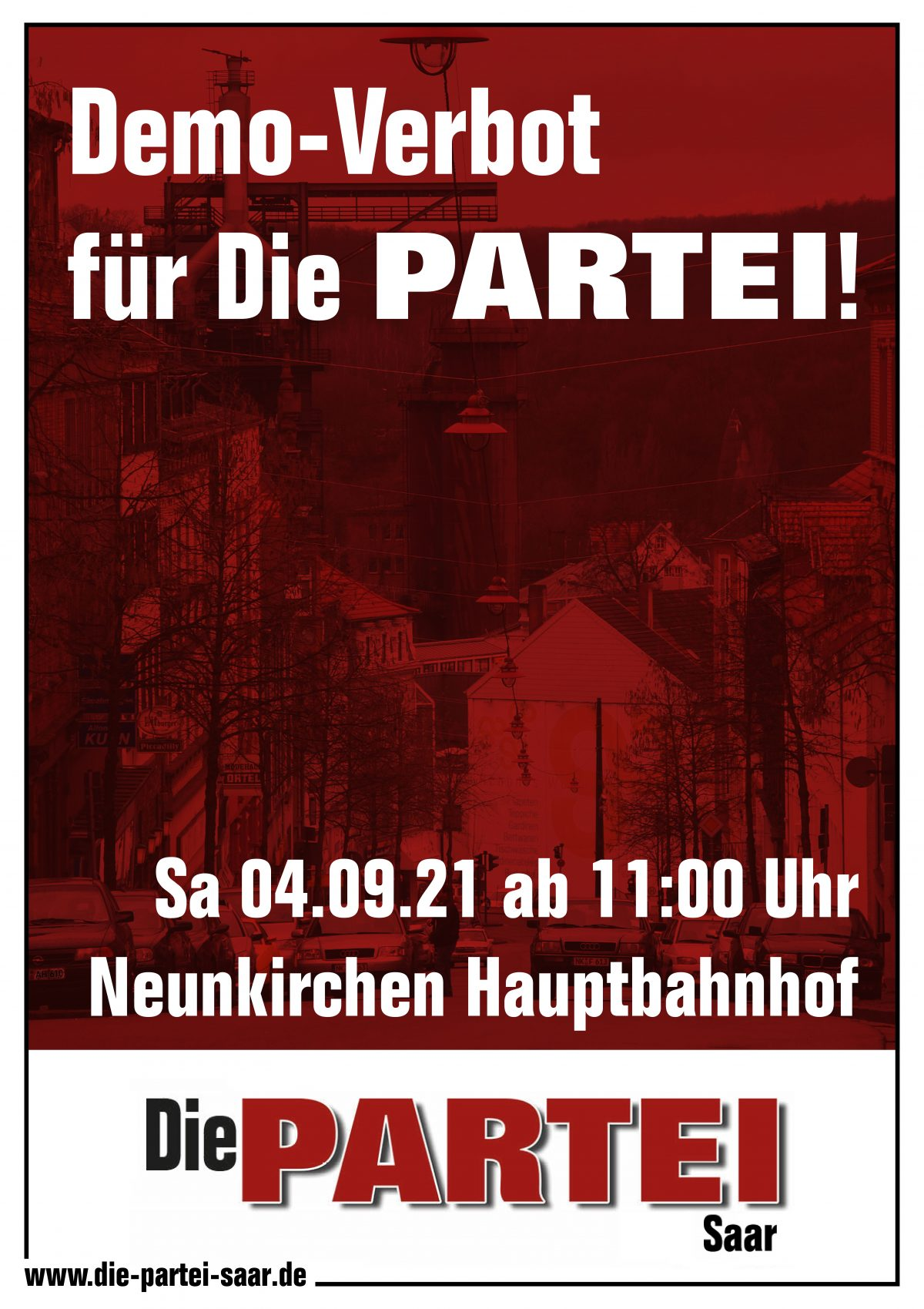 Demo-Verbot für DiePARTEI! Sa 04.09.21 ab 11:00 Uhr, Neunkirchen Hauptbahnhof